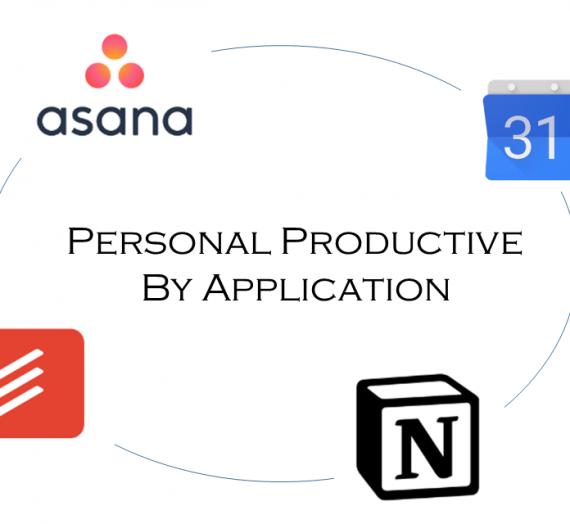 การใช้เครื่องมือ (Application) เพื่อความ Productive ส่วนบุคคล